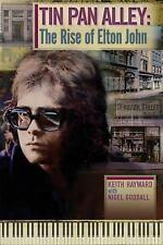 Tin Pan Alley: The Rise Of Elton John, , Hayward, Keith, Excellent, 2013-08-01,