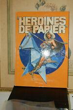 BD EROTIQUE HEROINES DE PAPIER, EDITIONS COMITE DU FESTIVAL de Lanester 1985