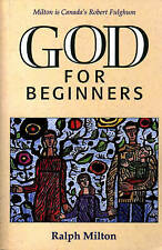 God for Beginners by Ralph Milton (Paperback, 1996)