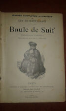 GUY DE MAUPASSANT CONTES BOULE DE SUIF ED. OLLENDORFF 1902 ILLUSTRATED JEANNIOT