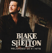 BLAKE SHELTON - RELOADED : 20 #1 HITS CD w/BONUS Track ~ GREATEST/BEST OF *NEW*
