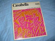 CASABELLA RIVISTA ARCHITETTURA N.444 1979 LA CITTA' COSTRUITA ANALISI INTERVENTO