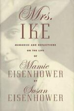 SIGNED Mrs.Ike:Memories and Reflections on the Life of Mamie Eisenhower - VG