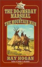 The Doomsday Marshal and the Mountain Man