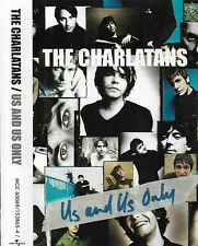 The Charlatans Us And Us Only CASSETTE ALBUM Indie Rock UK & Europe MCC 60069
