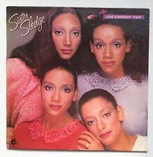 Sister Sledge Love Somebody Today Produced Bernard Edwards & Nile Rodgers UK LP