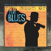 MARTIN SCORSESE PRESENTS: THE BEST OF THE BLUES CD  BRAND NEW SEALED