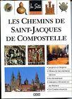 LES CHEMINS DE SAINT-JACQUES DE COMPOSTELLE - 1999