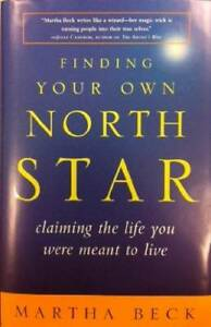 Finding Your Own North Star: claiming the life you were m - VERY GOOD