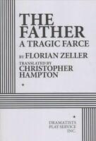 Father : A Tragic Farce, Paperback by Zeller, Florian; Hampton, Christopher (...