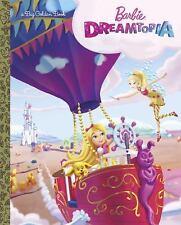 BARBIE DREAMTOPIA - GOLDEN BOOKS PUBLISHING COMPANY (COR)/ MOSS, PATRICK IAN (IL