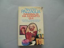 Riccardo Pazzaglia Garibaldi ha dormito qui Mondadori con AUTOGRAFO 1ªEDIZIONE