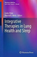 Respiratory Medicine: Integrative Therapies in Lung Health and Sleep 4 (2014,...