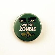 White Zombie - 1 1/4 inch pinback button  Bela Lugosi classic horror sci-fi
