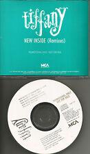 TIFFANY New Inside w/ RARE REMIXES 4TRX w/ INSTRUMENTAL PROMO DJ CD Single 1990