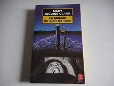 LIVRE DE POCHE - MARY HIGGINS CLARK - LA MAISON AU CLAIR DE LUNE