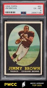 1958 Topps Football Jim Brown ROOKIE RC #62 PSA 6 EXMT (PWCC-A)
