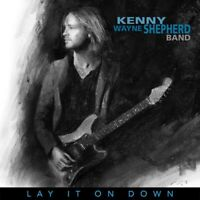 KENNY WAYNE SHEPHERD - LAY IT ON DOWN   CD NEW