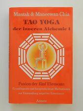 Tao Yoga der inneren Alchemie 1 Mantak und Maneewan Chia Fusion der fünf Element