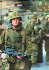 Australian Army in Profile 1999 edited by Gavin Fry Michelle McDonald (Hardback)