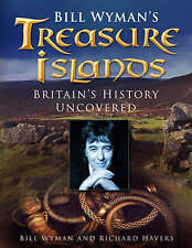Bill Wyman's Treasure Islands: Britain's History Uncovered-ExLibrary