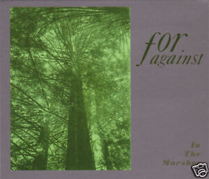 FOR AGAINST In The Marshes reissue CD New Order, Durutti Column, Factory Records