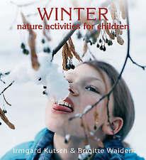 Winter Nature Activities for Children (Nature Activites for Children), Very Good