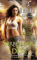 Surrender the Dark by Banks, L.A. , Mass Market Paperback