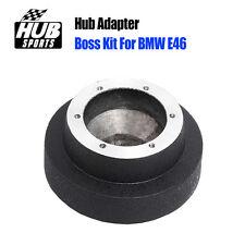 Car Steering Wheel Base Hub Adapter Boss Kit For BMW E46 328i 323i 325i 330i M3