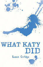What Katy Did (Scholastic Classics), Very Good Condition Book, L. M. Montgomery,