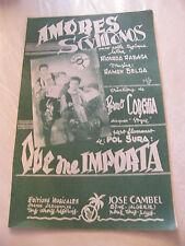 Partition Amores Sevillanos Primo Corchia Que me importa Pol Sura 1956