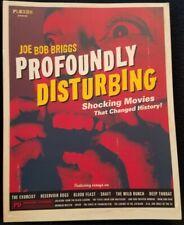 Profoundly Disturbing Shocking Movies That Changed History book Joe Bob Briggs