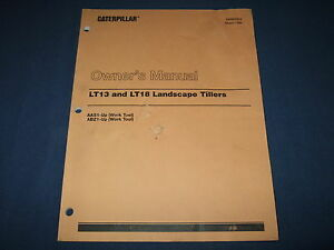 CAT CATERPILLAR LT13 LT18 TILLER SERVICE PARTS MAINTENANCE OWNER MANUAL AAS ABZ