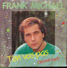 FRANK MICHAEL 45 TOURS BELGIQUE T'EN VA PAS (2)