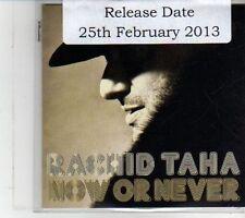 (DS125) Rachid Taha, Now Or Never - 2013 DJ CD