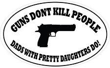 GUNS DON'T KILL PEOPLE IN AN OVAL SHAPE VINYL STICKER - Novelty - 16 cm x 9 cm