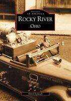 Rocky River Ohio [Images of America] [OH] [Arcadia Publishing]