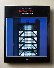 Norman Foster, Century Tower, The Design and Production of the Building / 1992