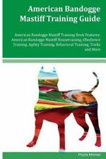 American Bandogge Mastiff Training Guide American Bandogge Mastiff Training.