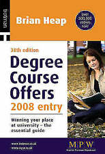 Degree Course Offers: Winning Your Place at University - the Essential Guide: 20