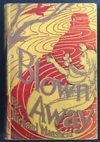 Blown Away by Richard Mansfield, London, 1898 1st UK  Blanche McManus Mansfield