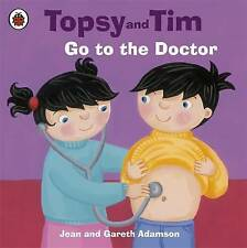 ~ Topsy Tim ~ Go to the Doctor  ~ by Jean and Gareth Adamson ~