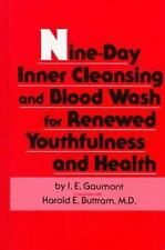 Nine-Day Inner Cleansing and Blood Wash for Renewed Youthfulness and Health, I.