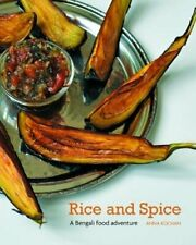 Rice and Spice: A Bengali Food Adventure by Kochan, Anna Book The Fast Free