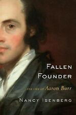 Fallen Founder: The Life of Aaron Burr-ExLibrary