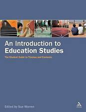An Introduction to Education Studies: The Student Guide to Themes and Contexts,