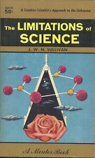 The Limitations Of Science - J W N Sullivan - Evolution Of Scientific Knowledge