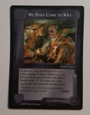 MIDDLE-EARTH CCG MECCG WE HAVE COME TO KILL LIDLESS EYE LE MELE RARE LOTR CARD