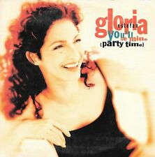 GLORIA ESTEFAN - You'll be mine (Party Time) - 2 Tracks