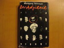 Der Adjutant, Wolfgang Schreyer,, Roman  1971
